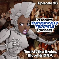 Episode 26: Top Myths on Brains, Blood and DNA