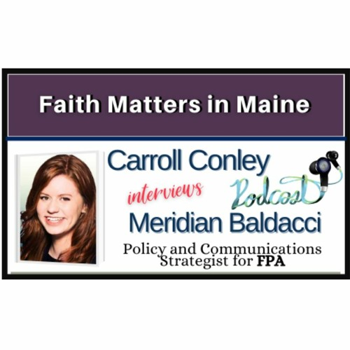 Carroll Conley Interviews Meridian Baldacci With FPA