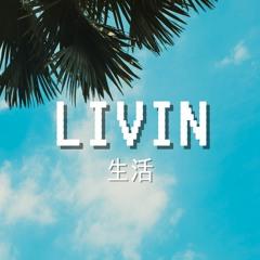 Livin' - lofi hiphop mix ☁️