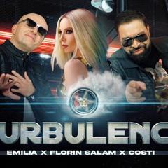 EMILIA x FLORIN SALAM x COSTI • TURBULENCE