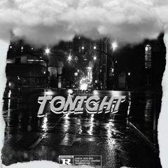 Tonight (Prod By PlayBoyMadeIt)