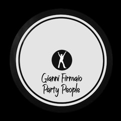Gianni Firmaio - Party People (Original Mix) - Free Download