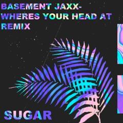 Basement Jaxx Where's Your Head At Remix
