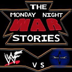 The Monday Night War Stories - Episode 235