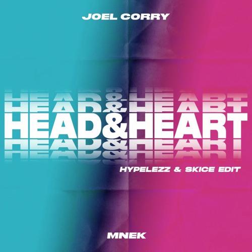 Joel Corry x MNEK - Head & Heart  (Hypelezz & Skice Edit)