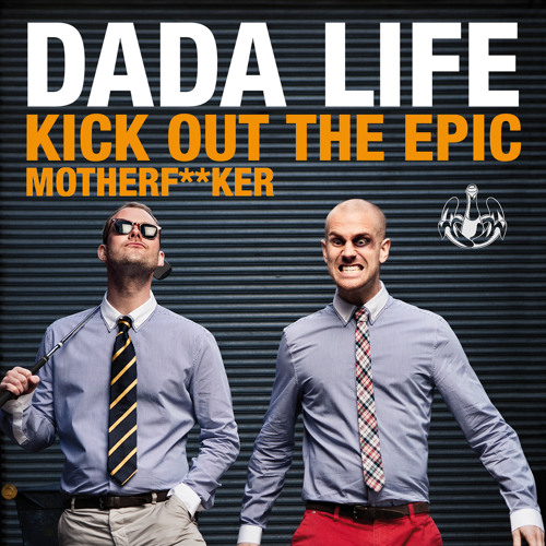 Kick Out The Epic Motherf**ker (Instrumental)