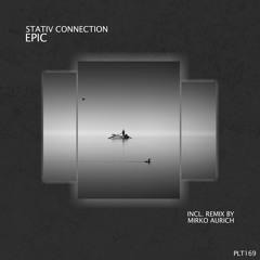 Stativ Connection - Epic (2021 Remake) (Stream Edition)