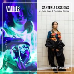 Santeria Sessions w/ Ghetto Witchez, special guests: Acid Eyes & Ansiedad Tóxica - 29th Jan 2021