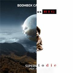Supernatural Shots (The Notorious B.I.G. X Boombox Cartel & QUIX)