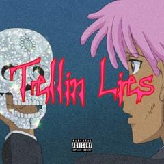 Tellin Lies (Prod. Yourstrulykev + Woodpecker)