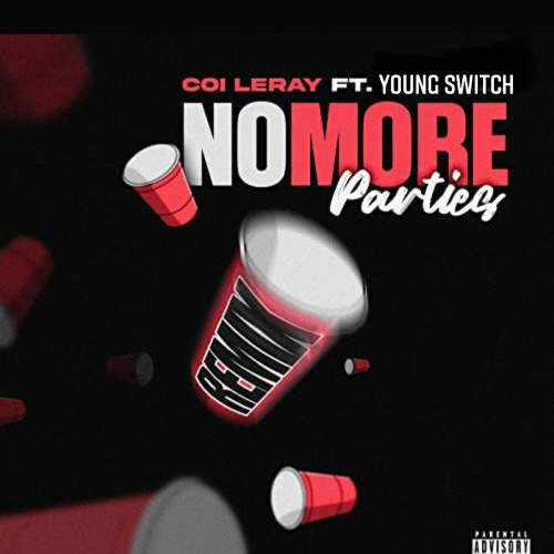 Coi Leray No More Parties Remix Feat Young Switch