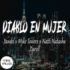 Yandel X Myke Towers X Natti Natasha Ft. Darell - Diablo En Mujer (Mike Vallés Edit)