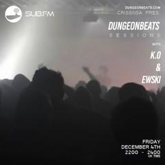 CrissNSA w/ k.o & Ewski - Dungeon Beats Sessions on Sub.FM - 04.12.20