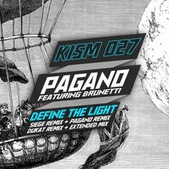Premiere: Pagano - Define The Light ft. Brunetti (Siege Remix) [KISM Recordings]