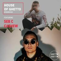 House of Ghetto - Seb C & Cashew (014)