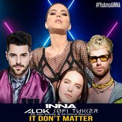 Alok x Sofi Tukker x INNA - It Don t Matter (Dj Jan White & M-DimA Remix)