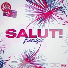 SALUT! (freestyle)