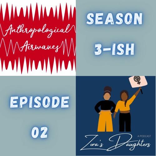 S03-ish E02 (Crossover): Zora's Daughters