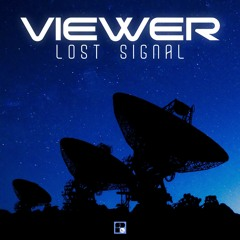 Viewer - Lost Signal