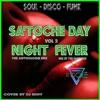 Download SAT'OCHE DAY NIGHT FEVER VOLUME 02 11 NOVEMBRE 2020 Mp3