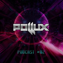 POLLUX - PODCAST #02 (MAYO 2021)