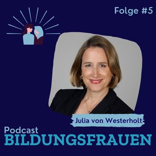 Podcast Bildungsfrauen Folge 5: Julia von Westerholt