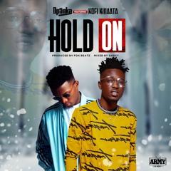 Hold On (ft. Kofi Kinaata)