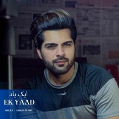 Ek Yaad (Original Mix)