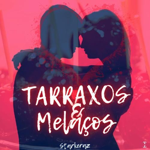Tarraxos & Melaços💕 (Dj Set) | #1 | Mega Hits | Kizomba | Zouk | Tarraxinha | 2021👩❤️💋👨