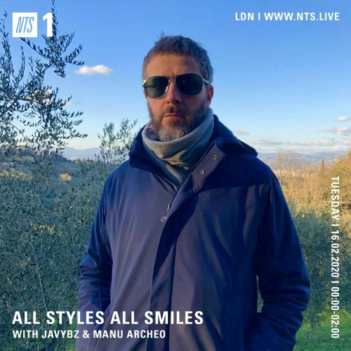 All Styles All Smiles w/ Manu•Archeo - NTS (UK, 16.02.2021)