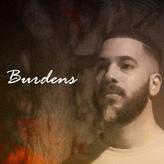 (Drake - Love All Cover) Burdens