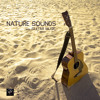 Nature Sound and Guitar Music for Sleep Natural White Noise for Deep Sleep - Soothing Nature Lullaby for Baby. Well Being Sounds