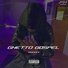 Ghetto Gospel (feat. Sehloso)
