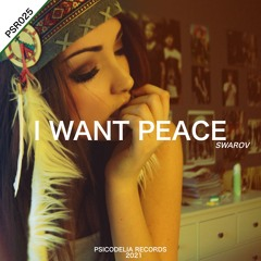 [PSR026] Swarov - I Want Peace (Original Mix) OUT NOW ON BEATPORT!!.