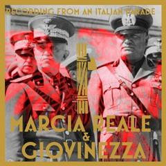 Marcia Reale & Giovinezza