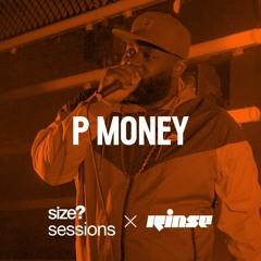 size? sessions: P Money
