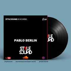 Pablo Berlin  style sound  in sessions #14