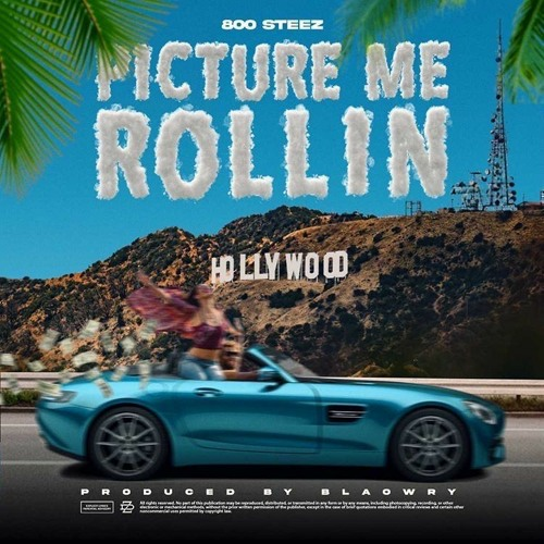 Picture Me Rollin (prod by @BLAOWRY)