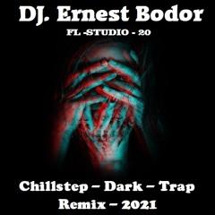 FL Chillstep Dark Trap Remix 2021