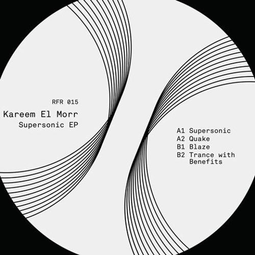 Kareem El Morr - Supersonic EP - RFR015