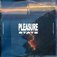 Pleasure State - Take My Time