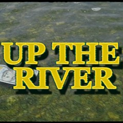 RALFY THE PLUG - UP THE RIVER