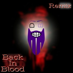 Back In Blood Remix