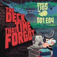 The Deck That Time Forgot