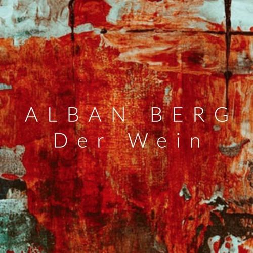 Der Wein by Alban Berg