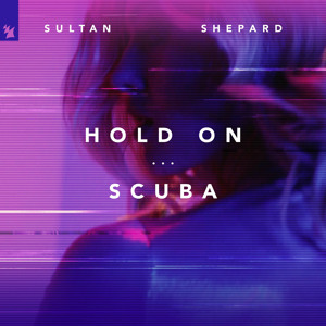 Sultan + Shepard - Hold On