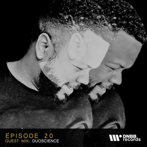 DNBBCAST020 - Guest Mix: Duoscience