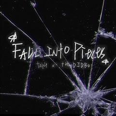 fall into pieces w/thedjdbo (prod.thedjdbo)