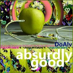ABSURDLY GOOD || DJset no 27 [Aug 21]