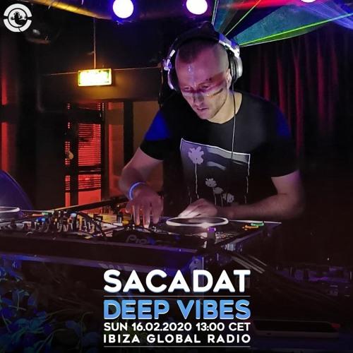 Deep Vibes - Guest SACADAT - 16.02.2020